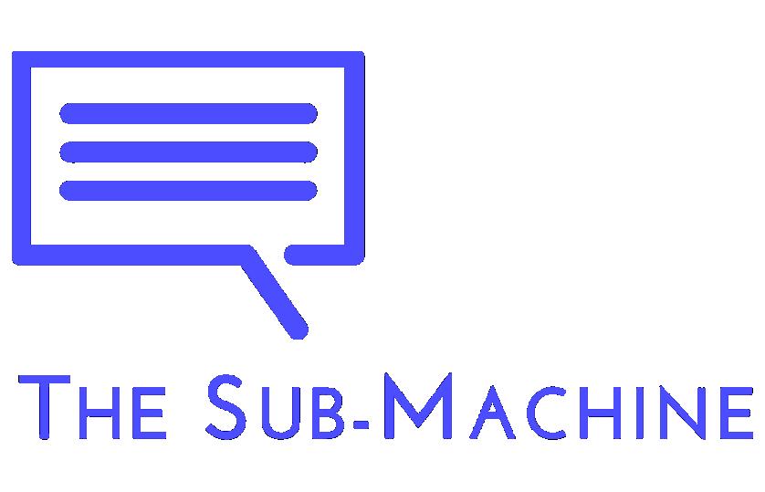 TheSubMachine